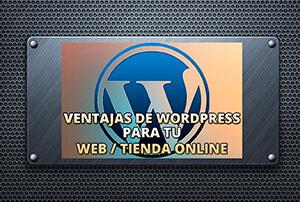 Ventajas de Wordpress para tu web o tienda online