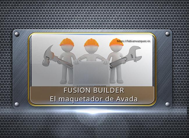 Fusion Builder, el maquetador de Avada