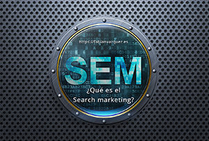Search marketing para principiantes, ¿Qué es, cómo funciona?