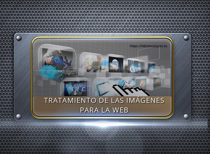 Tratamiento de las imágenes para la web
