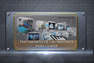 Imágenes. Tratamiento, optimización y herramientas web