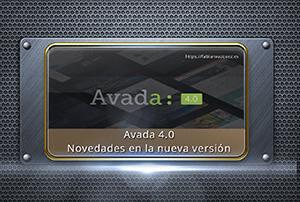 Avada 4.0 - ¿Qué novedades trae la nueva versión?