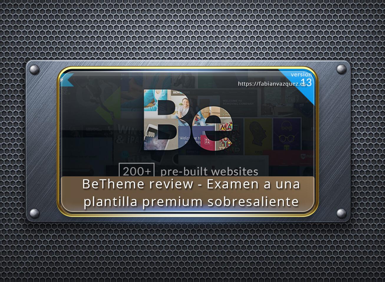 BeTheme review - Plantilla Wordpress Premium sobresaliente