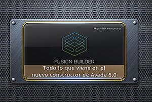 El nuevo Fusion Builder en Avada 5.0
