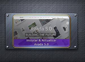 Instalar y actualizar Avada 5.0