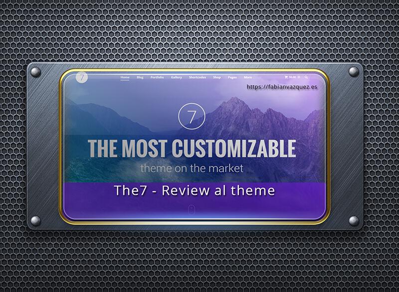 The7- Review completo a esta plantilla premium Wordpress