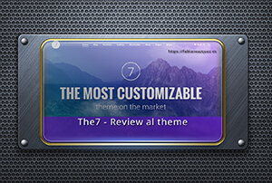 The7- Review completo a esta plantilla premium Wordpress